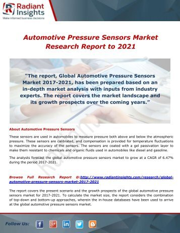 Automotive Pressure Sensors Market- Growth, Type and Application; Trends Forecast to 2021 by Radiant Insights,Inc