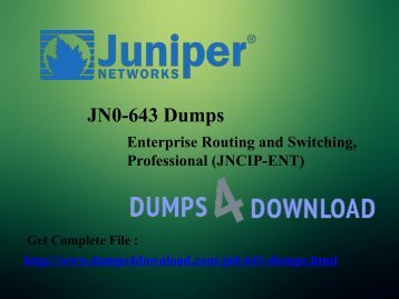 Latest Juniper JN0-643 Exam Verified Dumps - Dumps4Download.com