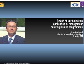 Risque et Normalisation Application au management des ... - IMdR