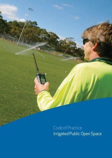 Code of Practice - Irrigated Public Open Space - SA Water