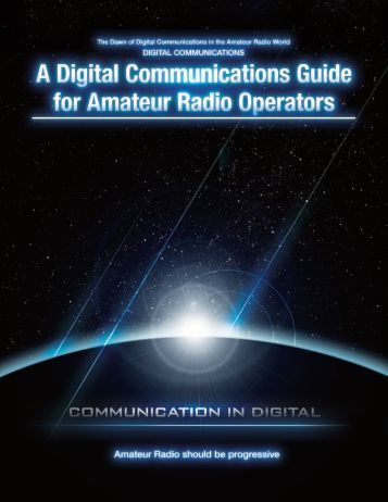 .A Digital Communications Guide _' - Yaesu.com