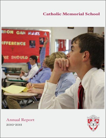 Catholic Memorial School Annual Report 2010-2011