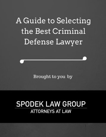 A Guide to Selecting the Best Criminal Defense Lawyer