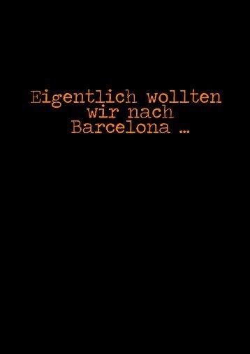 Eigentlich wollten wir nach Barcelona ... - Funpic.de