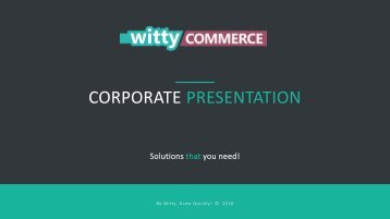 WittyCommerce-Presentation-latest