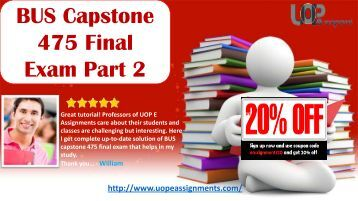 BUS Capstone 475 Final Exam Part 2 - UOP E Assignments