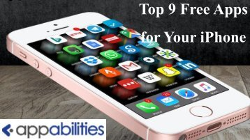 Top 9 Free Apps for Your iPhone