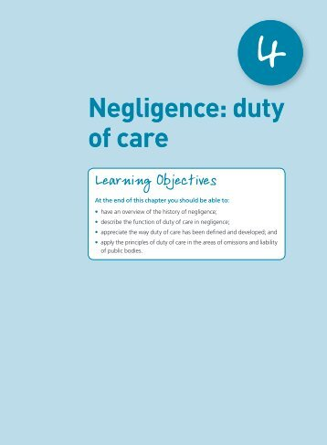 negligence and duty of care Duty of care• duty of care• breach of the duty of care• causation• loss of injury negligence - 1 slideshare uses cookies to improve functionality and performance, and to provide you with relevant advertising.