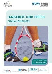 ANGEBOT UND PREISE Winter 2012/2013 - Tennisschule Aarau ...