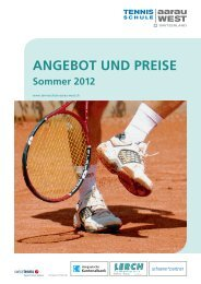 ANGEBOT UND PREISE Sommer 2012 - Tennisschule Aarau West