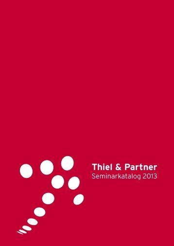 Seminarkatalog Thiel & Partner 2013