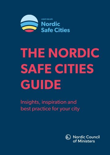 THE NORDIC SAFE CITIES GUIDE
