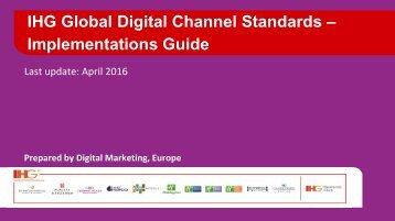 IHG Global Digital Channel Standards – Implementations Guide April 2016
