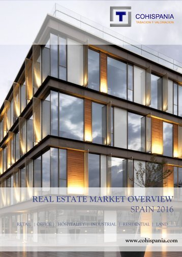 REAL ESTATE MARKET OVERVIEW SPAIN 2016