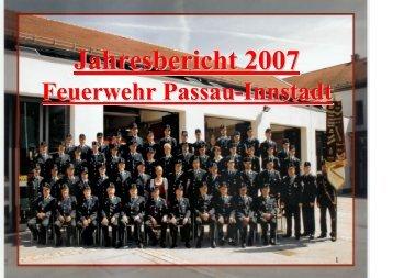 Jahresbericht 2007 - Freiwillige Feuerwehr Passau - Löschzug ...