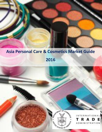 Asia Personal Care & Cosmetics Market Guide 2016