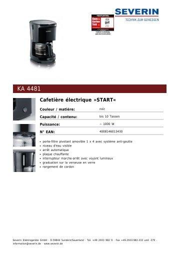 Severin KA 4481 Cafetière électrique »START« - Fiche technique