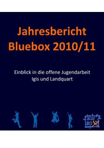 Jahresbericht Bluebox 2010/11 - Jugendtreff Landquart