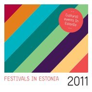 Festivals in Estonia 2011 - Culture.ee