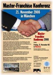Master- Franchise Konferenz 2008 Master- Franchise Konferenz 2008