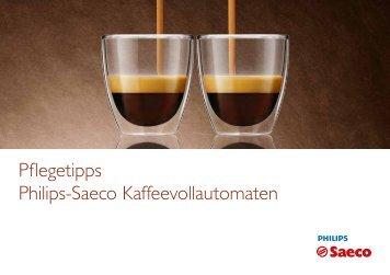 Pflegetipps Philips-Saeco Kaffeevollautomaten