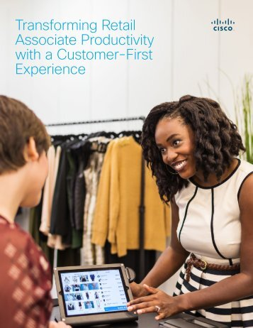Transforming Retail Associate Productivity with a Customer-First Experience