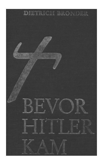 Before Hitler Came - A Historical Study - Bronder.pdf - WNLibrary
