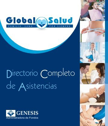 Directorio Completo de Asistencias GLOBAL SALUD - GENESIS ...