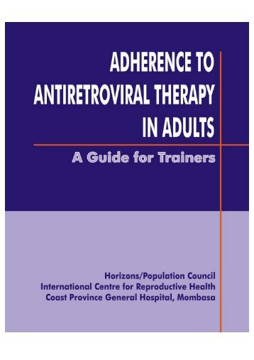 Adherence to Antiretroviral Therapy in Adults - Population Council