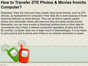 How to Transfer ZTE Photos Movies from or to Computer