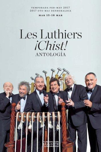 Les Luthiers ¡Chist!
