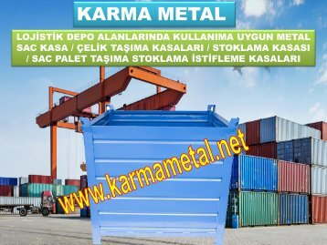 Metal talasi atik hurda vida somun pul rulman kosebent tasima toplama istifleme kasalari imalati KARMA METAL