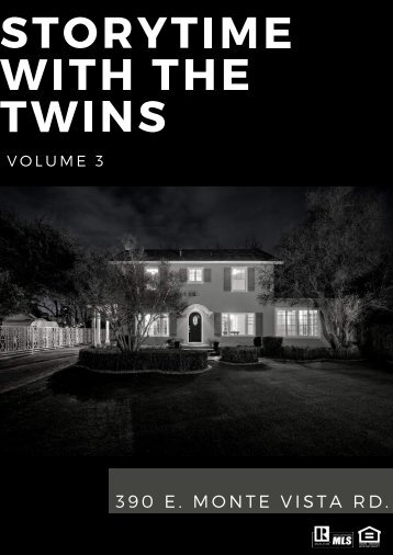 Storytime With The Twins Volume 3: 390 E. Monte Vista Rd.