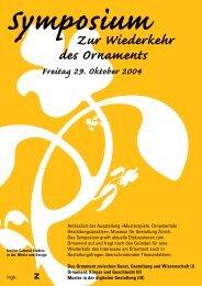 Symposium Zur Wiederkehr des Ornaments Freitag 29. Oktober 2004
