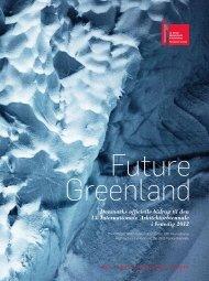 Danmarks officielle bidrag til den 13. Internationale - Future Greenland