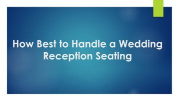 How Best to Handle a Wedding Reception Seating