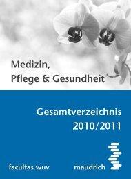 Medizin, Pflege & Gesundheit - Wilhelm Maudrich KG, Wien