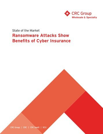 Ransomware Attacks Show Benefits of Cyber Insurance