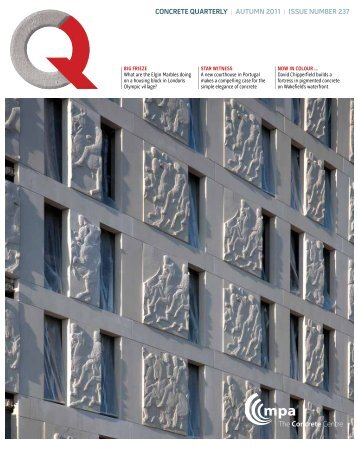 Concrete Quarterly (CQ) Autumn 2011 - The Concrete Centre