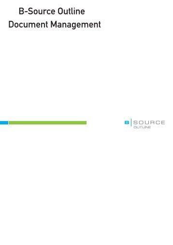 B-Source Outline Document Management