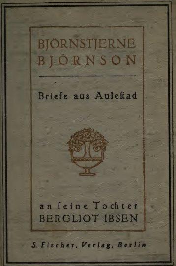 Briefe aus Aulestad an seine Tochter Bergliot Ibsen - Scholars Portal