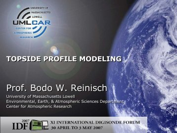 Prof. Bodo W. Reinisch Prof. Bodo W. Reinisch - The Center for ...