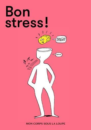Bon stress !