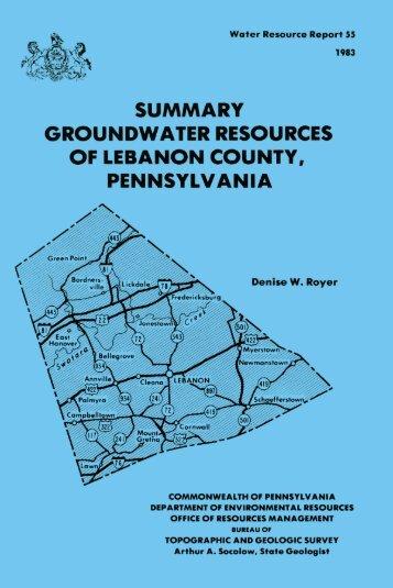 Summary groundwater resources of Lebanon County, Pennsylvania
