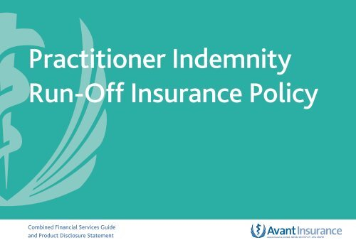 Run Off Insurance >> Practitioner Indemnity Run Off Insurance Policy Wording Avant