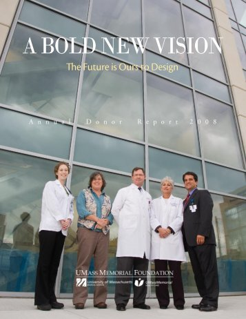 a bold new vision - the University of Massachusetts Medical School