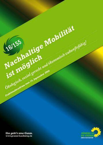 Reader: Nachhaltige Mobilität ist möglich - Kuhn, Fritz (MdB)