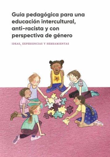 Gu%C3%ADa-pedag%C3%B3gica-para-una-educaci%C3%B3n-intercultural-anti-racista-y-con-perspectiva-de-g%C3%A9nero