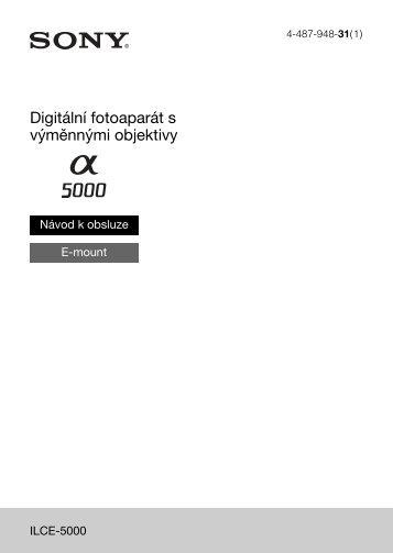 Sony ILCE-5000L - ILCE-5000L Consignes d'utilisation Tchèque