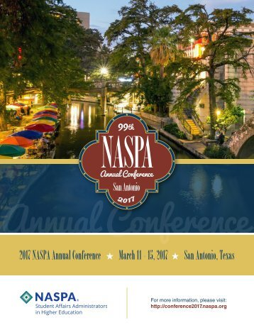 2017 NASPA Annual Conference March 11 – 15 2017 San Antonio Texas